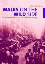 Walks on the Wild Side