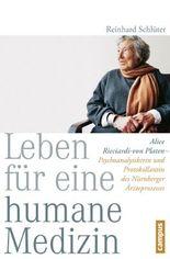 Leben für eine humane Medizin: Alice Ricciardi-von Platen - Psychoanalytikerin und Protokollantin des Nürnberger Ärzteprozesses
