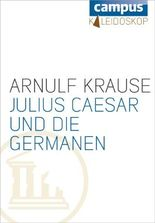 Julius Caesar und die Germanen (Kaleidoskop)