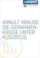 Die Germanenkriege unter Augustus (Kaleidoskop)