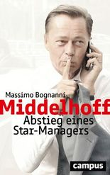 Middelhoff: Abstieg eines Star-Managers