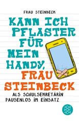 Kann ich Pflaster für mein Handy, Frau Steinbeck
