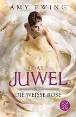 Das Juwel - Die Weiße Rose
