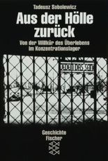 Die Zeit des Nationalsozialismus / Aus der Hölle zurück