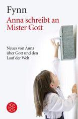 Anna schreibt an Mister Gott