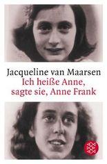 Ich heisse Anne, sagte sie, Anne Frank