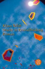 Studie in Kristallbildung