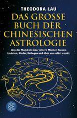 Das große Buch der chinesischen Astrologie