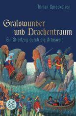 Gralswunder und Drachentraum