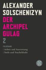 Der Archipel GULAG II
