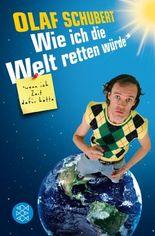 Wie ich die Welt retten würde, wenn ich Zeit dafür hätte