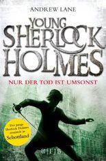 Young Sherlock Holmes - Nur der Tod ist umsonst
