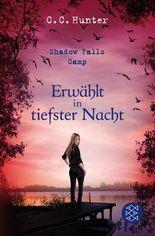 Shadow Falls Camp - Erwählt in tiefster Nacht