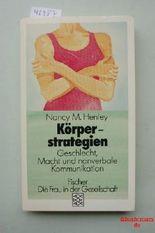 Körperstrategien. Geschlecht, Macht und nonverbale Kommunikation