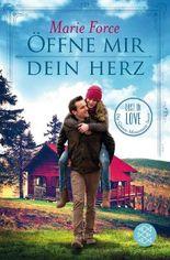 Lost in Love. Die Green-Mountain-Serie / Öffne mir dein Herz