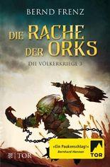 Die Völkerkriege / Die Rache der Orks