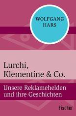 Lurchi, Klementine & Co.