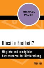 Illusion Freiheit?