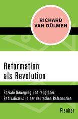 Reformation als Revolution