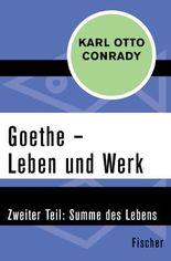 Goethe – Leben und Werk