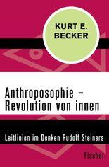 Anthroposophie – Revolution von innen