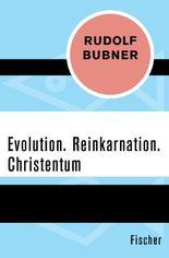 Evolution. Reinkarnation. Christentum