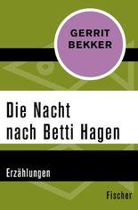 Die Nacht nach Betti Hagen