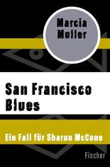 Ein Fall für Sharon McCone / San Francisco Blues