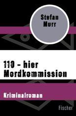 110 – hier Mordkommission
