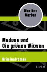 Medusa und Die grünen Witwen