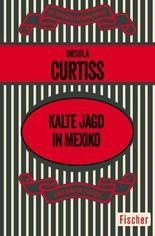Kalte Jagd in Mexiko