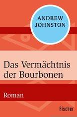 Das Vermächtnis der Bourbonen