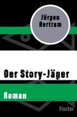 Der Story-Jäger