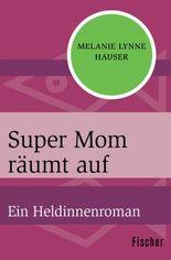 Super Mom räumt auf