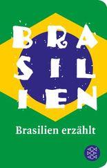 Fischer Taschenbibliothek / Brasilien erzählt