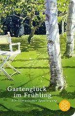 Fischer Taschenbibliothek / Gartenglück im Frühling