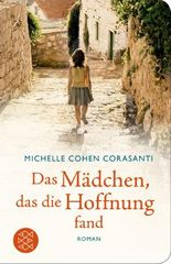 Fischer Taschenbibliothek / Das Mädchen, das die Hoffnung fand