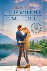 Lost in Love. Die Green-Mountain-Serie / Jede Minute mit dir