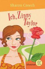 Ich, Zinny Taylor