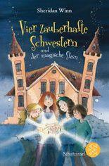 Vier zauberhafte Schwestern / Vier zauberhafte Schwestern und der magische Stein