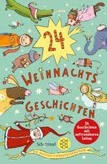 24 Weihnachtsgeschichten. Ein Geschichten-Adventskalender