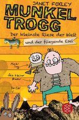Munkel Trogg / Munkel Trogg: Der kleinste Riese der Welt und der fliegende Esel