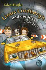 Linus Lindbergh und der Riss in der Zeit