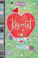 Kismet / Kismet – Köfte in Flipflops