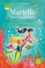 Mariella Meermädchen – Der Zauber der Feuerkorallen