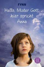 'Hallo, Mister Gott, hier spricht Anna'