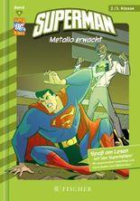 Superman / Superman: Metallo erwacht