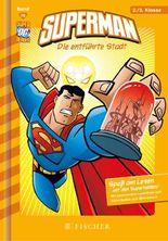 Superman / Superman: Die entführte Stadt