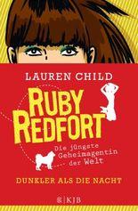 Ruby Redfort - Dunkler als die Nacht