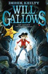 Will Gallows – Jagd nach dem Schlangenbauchtroll